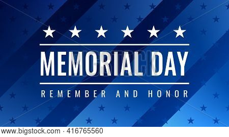 Memorial Day - Remember And Honor Greeting Card With Inscription On Blue Patriotic Background With S