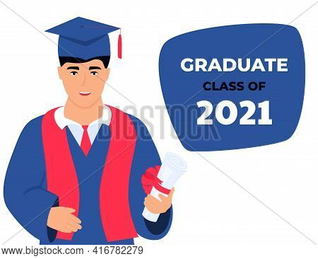 Graduation Class Of 2021. Invitation To The Virtual Ceremony. Greeting Banner. A Graduate In A Mantl