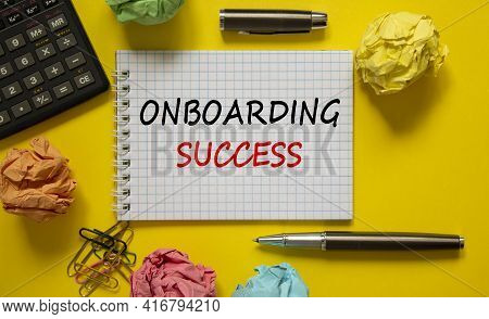 Onboarding Success Symbol. White Note With Words 'onboarding Success' On Beautiful Yellow Background