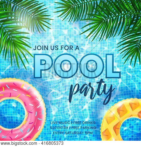 Pool Party Invitation Banner Template. Ripple Water Background With Inflatable Rings And Palm Leaves
