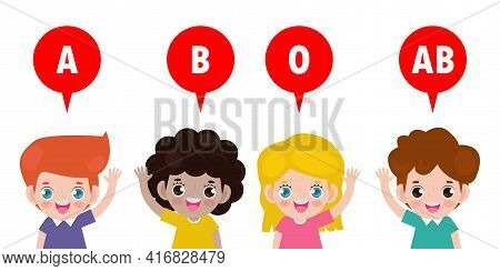 Group Of Cute Kids And Blood Type A, B, O, Ab, Blood Type With Happy Children Healthy Concept Isolat
