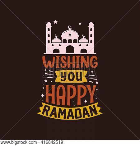 Wishing You Happy Ramadan- Greeting Card For Holy Month Ramadan.