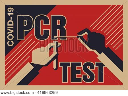 Pcr Testing Vintage Poster - Dna Samples Collection - Hands, Swab Stick And Test Tube In Cartoon Sty