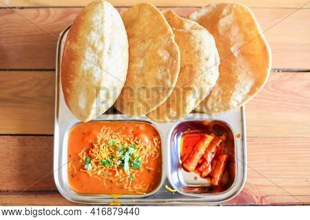 Puri Sabji Or Poori Sabzi. Indian Snack. Indian Fried Bread Served With Spicy Vegetable Curry And Sp