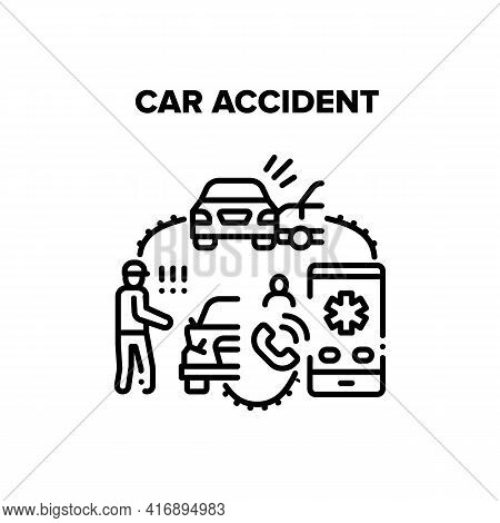 Car Accident Vector Icon Concept. Car Accident Road Situation And Traffic Problem, Calling To Emerge