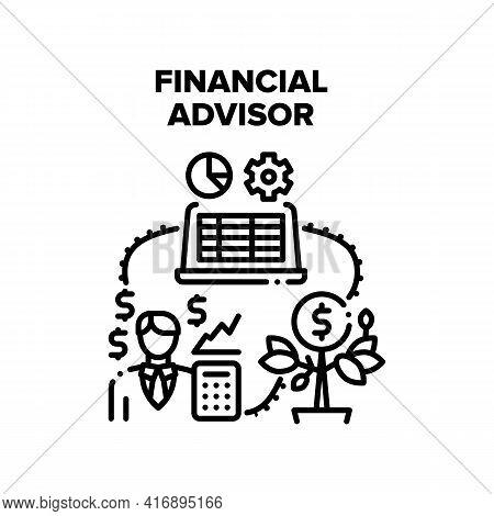 Financial Advisor Support Vector Icon Concept. Financial Advisor Advising And Consultation For Earni