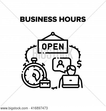Business Hours Vector Icon Concept. Business Hours Of Open Shop And Working Time Businessman, Employ