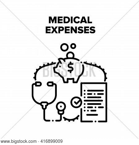 Medical Expenses Vector Icon Concept. Medical Expenses On Health Treatment, Piggybank For Collect Mo