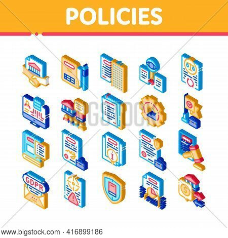 Policies Data Process Icons Set Vector. Isometric Document And Paper, Contract And Strategy, Law And