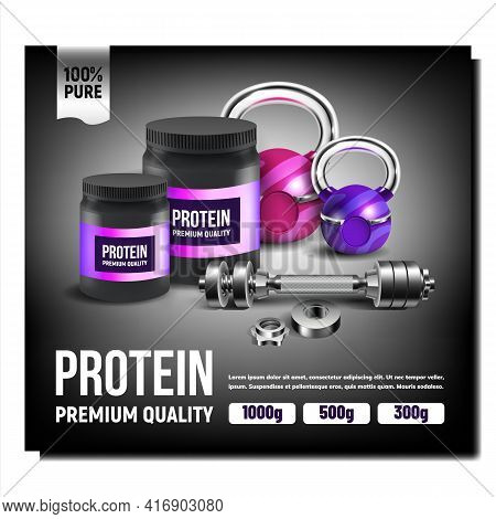 Protein Product Creative Promotion Poster Vector. Protein Blank Bottles, Barbell And Weight Sport To