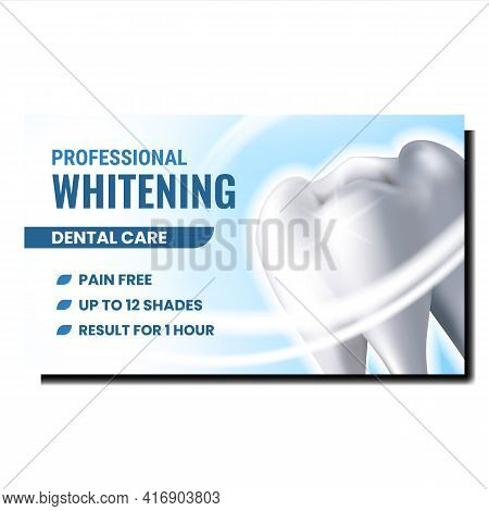 Professional Whitening Promotional Poster Vector. Tooth Whitening Dental Care Procedure Advertising