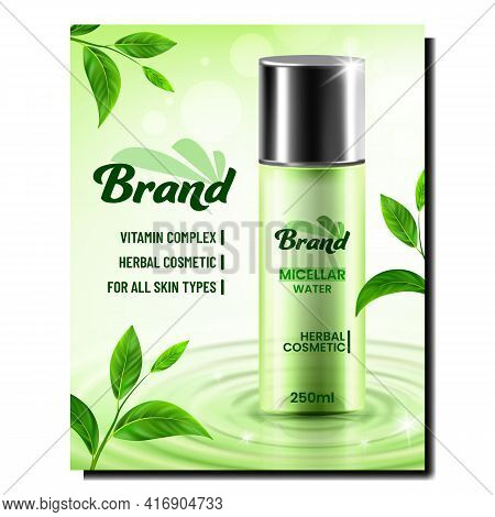Micellar Water Cosmetic Promotional Banner Vector. Herbal Cosmetic Blank Package Spray And Green Lea