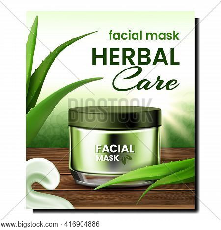 Herbal Care Facial Mask Promotional Banner Vector. Creamy Mask For Face Blank Container Standing On