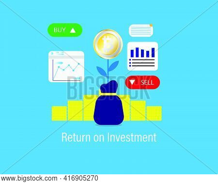A Vector Of Bitcoin Return On Investment Concept With Business Graph, Buy And Sell Tab. Trading Bitc