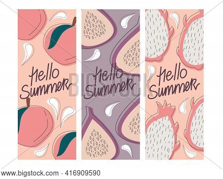 Vector Set Of Summer Greeting Cards, Banners, Cover Template Hello Summer, Fruit. Peach, Dragon, Fig
