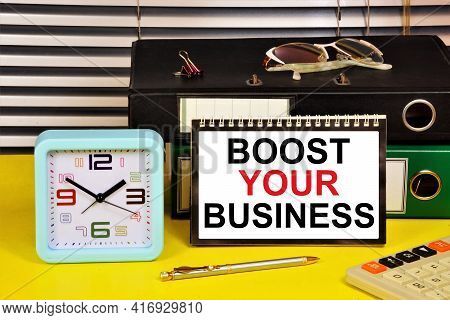 Boost Your Business. A Text Label In The Planning Notebook. Long-term Vision Of Future Actions, Deve
