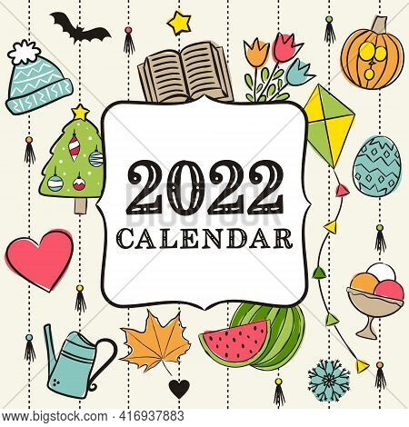 Thematic Template For A Calendar For 2022. Cover For The Calendar With The Seasons. Pattern For Prin