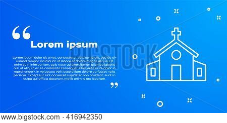 White Line Church Building Icon Isolated On Blue Background. Christian Church. Religion Of Church. V