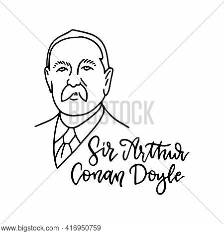 Arthur Conan Doyle Linear Sketch Portrait Of The Famous English Writer With Lettering Inscription Of