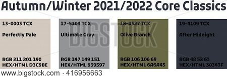 Fashion Color Trend Autumn Fall Winter 2021, 2022. Forecast Color Palette Of The Future Trendy Color