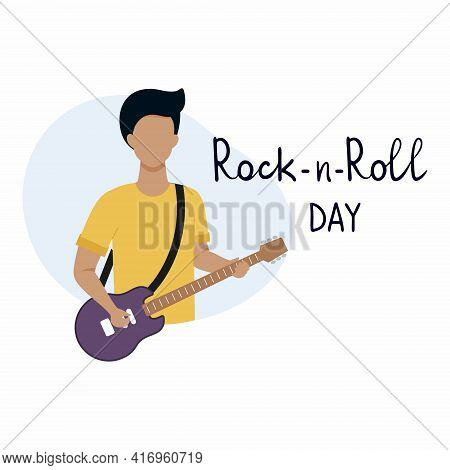 The World Of Rock And Roll Of The Day. A Man With An Electric Guitar. Lettering-hand Lettering Style