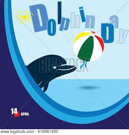 Card Dedicated To Holiday Dolphin Day. Vector Illustration