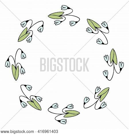 Round Frame With Snowdrops. Spring Snowdrop In The Style Of Doodle. Frame For The Design Of Photos A