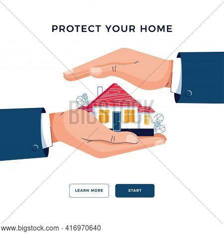 Protect Your Home Banner. Businessmans Hands Are Covering Property. Real Estate, Housing, Mortgage I