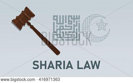 Sharia Law Islamic Muslem Legal Legislation Regulation Concept Hammer