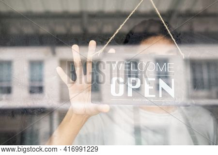 Asians With Sign Open And Closed In Restaurant For Lockdown Ideas Unlock Freedom Tourist Travel For