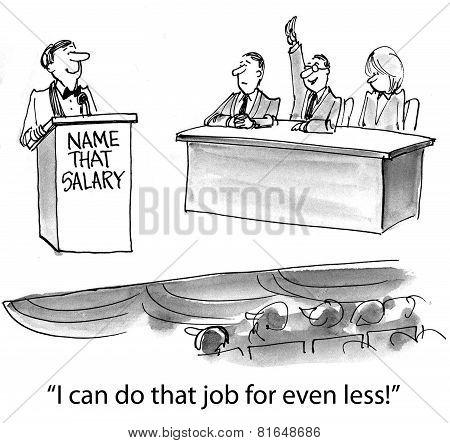 Do Job For Less Money