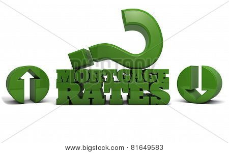 Mortgage Rates - up or down
