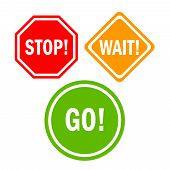 Stop wait go signs set isolated on white background poster