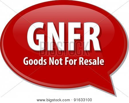 word speech bubble illustration of business acronym term GNFR Goods Not For Resale