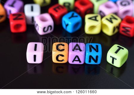 I can self motivation - dropping the letter t of the written word I can't so it says I can