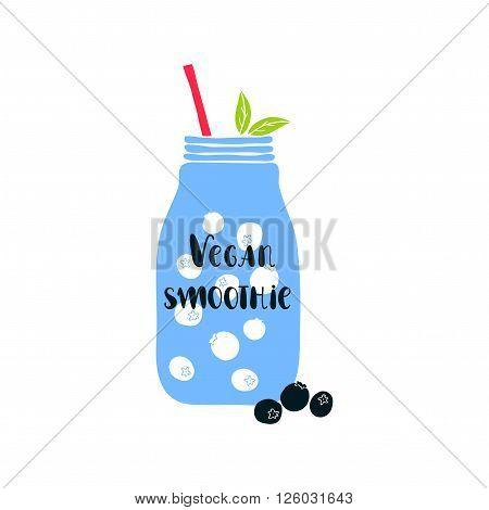Mason jar with lettering Vegan smoothie. Hand drawn vector illustration with smoothie jar. Jar vector icon. Isolated mason jar. Smoothie. Cute vector mason jar with berries. Vegan smoothie lettering. Blueberry.