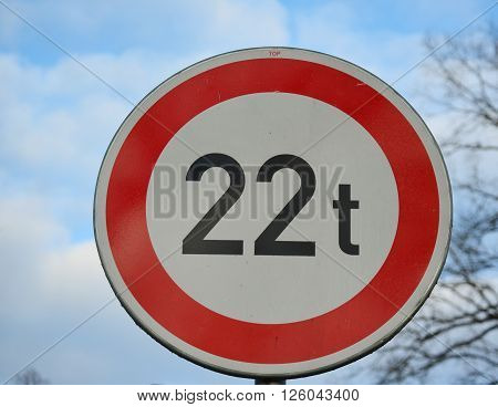 traffic sign no entry for vehicles heavier 22 tons South Bohemia Czech Republic