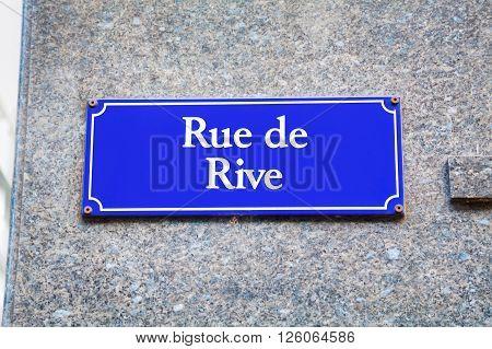 Rue de Rive street sign in Geneva Switzerland