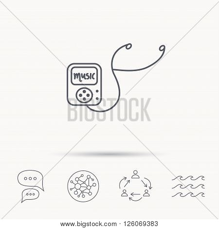 Music player icon. Songs portable device sign. Multimedia sound technology symbol. Global connect network, ocean wave and chat dialog icons. Teamwork symbol.
