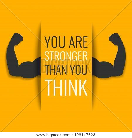 You are stronger than you think-inspirational quote on yellow background with biceps muscle symbol. Bodybuilder arms sign. Weightlifting fitness symbol. Perfect for bodybuilding and fitness clubs.