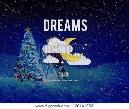 Dreams Aspiration Believe Inspiration Motivation Concept