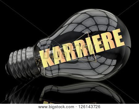 Karriere - german word for career - lightbulb on black background with text in it. 3d render illustration.