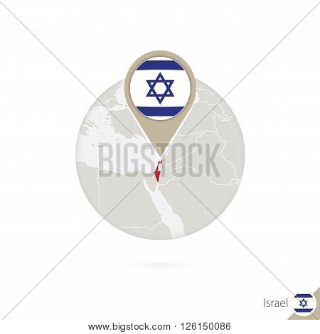 Israel Map And Flag In Circle. Map Of Israel, Israel Flag Pin. Map Of Israel In The Style Of The Glo