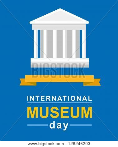 International Museum Day poster. Vector illustration Museum Day