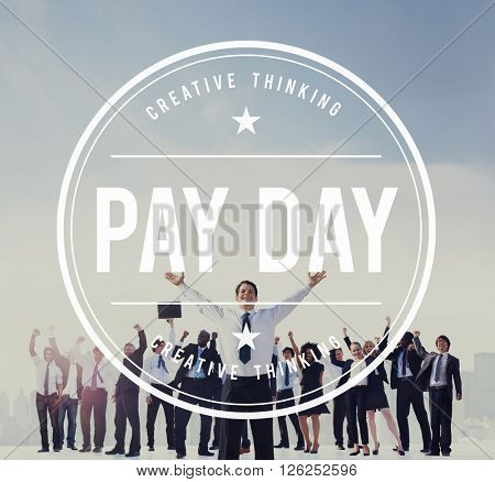 Pay Payday Payment Profit Benefit Banking Asset Concept