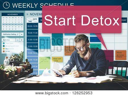 Start Detox Planning Wellness Healthy Concept