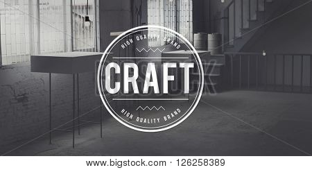 Craft Art Handmade Talent Skilled Concept