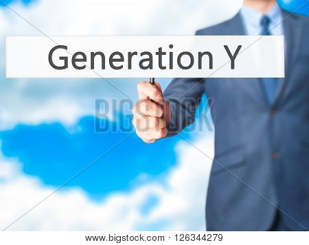 Generation Y - Businessman Hand Holding Sign
