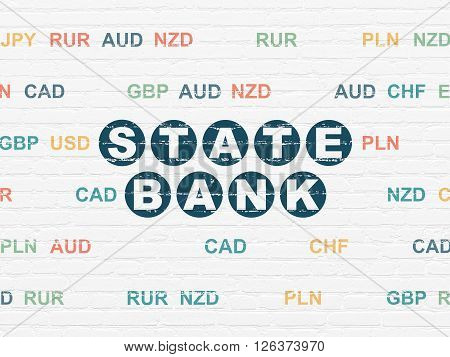 Money concept: State Bank on wall background