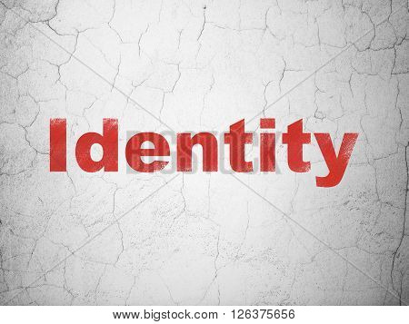 Security concept: Identity on wall background